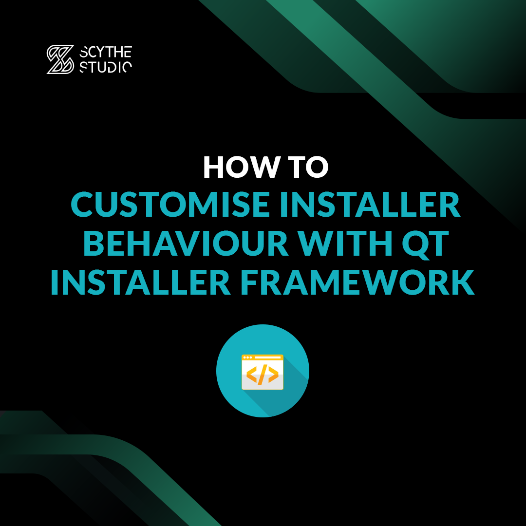 How tu customise installer behaviour with Qt Installer Framework main image